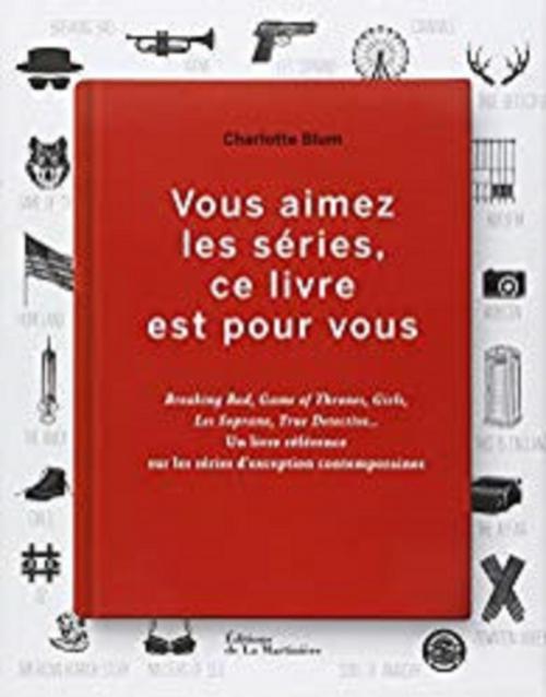 Couverture Vous aimez les séries, ce livre est pour vous