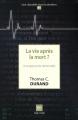 Couverture La vie après la mort ? Une approche rationnelle Editions Book-e-book 2016