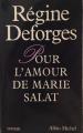 Couverture Pour l'amour de Marie Salat Editions Albin Michel 1986