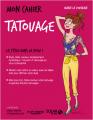 Couverture Mon cahier : Tatouage Editions Solar 2017