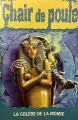 Couverture La colère de la momie Editions Héritage 1995