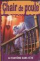 Couverture Le fantôme sans tête / Le fantôme décapité Editions Héritage 1996