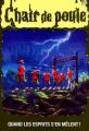 Couverture Quand les esprits s'en mêlent / Les fantômes de la colo Editions Héritage 1998