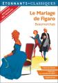 Couverture Le Mariage de Figaro Editions Flammarion (GF - Etonnants classiques) 2019