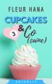 Couverture Cupcakes & Co(caïne), tome 3 Editions Autoédité 2019