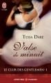 Couverture Le club des gentlemen, tome 1 : Valse de minuit Editions J'ai Lu (Pour elle - Aventures & passions) 2012