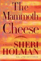 Couverture The Mammoth Cheese Editions Atlantic Books 2003