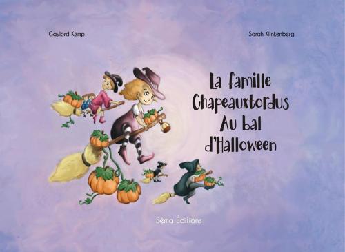 La Famille Chapeauxtordus Au Bal D Halloween Livraddict