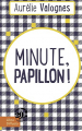 Couverture Minute, papillon ! Editions Libra Diffusio 2018
