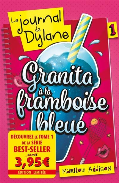 Couverture Le journal de Dylane, tome 1 : Sloche à la framboise bleue / Glace à la framboise bleue