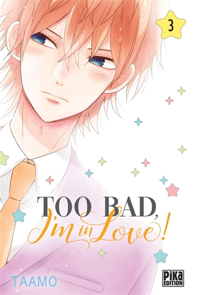 Couverture Too bad, I'm in love !, tome 3