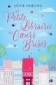 Couverture La petite librairie des coeurs brisés Editions Milady 2018