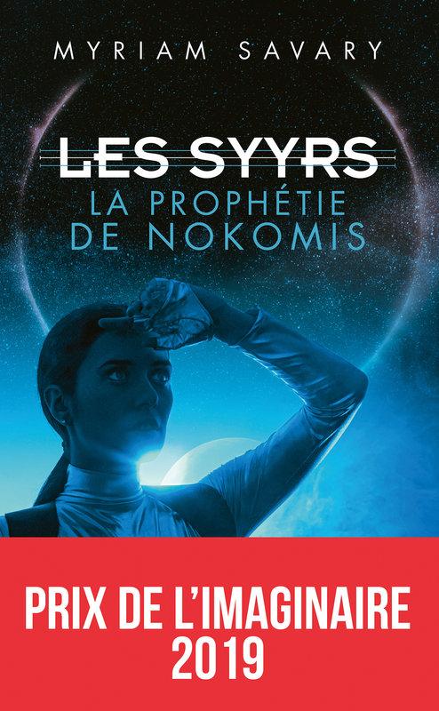 Couverture Les Syyrs, tome 1 : La prophétie de Nokomis