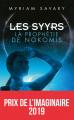 Couverture Les Syyrs, tome 1 : La prophétie de Nokomis Editions France Loisirs (Nouvelles Plumes) 2019