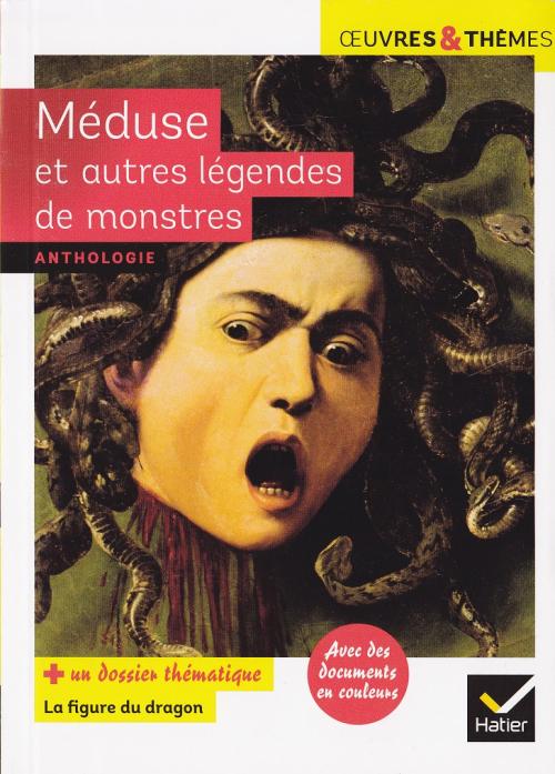 Couverture Méduse et autres légendes de monstres