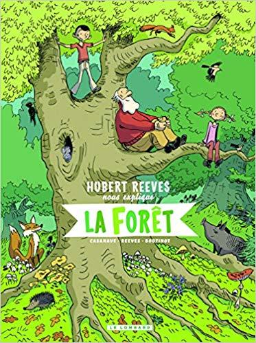 Couverture Hubert Reeves nous explique la forêt
