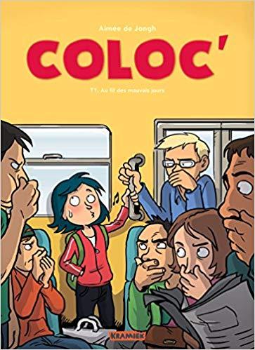 Couverture Coloc', tome 1 : Au fil des mauvais jours