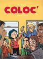 Couverture Coloc', tome 1 : Au fil des mauvais jours Editions Kramiek 2014