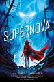 Couverture Le gang des prodiges, tome 3 : Supernova Editions Feiwel & Friends 2019