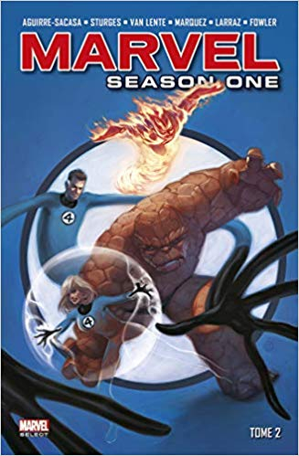 Couverture Marvel Season One, Tome 2: Spider-Man Season One, Quatre Fantastiques Season One, Thor Season One