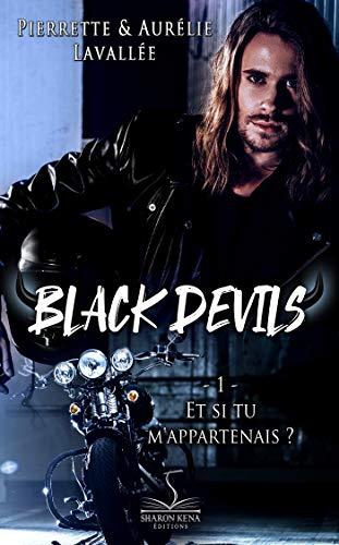 Couverture Black Devils, tome 1 : Et si tu m'appartenais ?