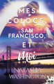 Couverture Mes colocs, San Francisco et moi Editions MxM Bookmark (Romance) 2019