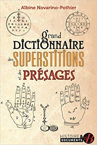 Couverture Grand dictionnaire des superstitions et des présages