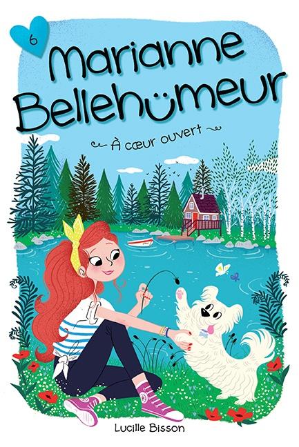 Couverture Marianne Bellehumeur, tome 6 : À cœur ouvert