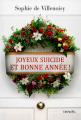 Couverture Joyeux suicide et bonne année ! Editions Denoël 2016