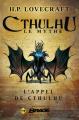 Couverture L'appel de Cthulhu Editions Bragelonne (Brage) 2015
