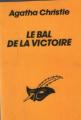 Couverture Le Bal de la victoire Editions Librairie des  Champs-Elysées  (Le masque) 1985