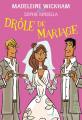 Couverture Drôle de mariage Editions Belfond 2014