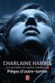 Couverture Les mystères de Harper Connelly, tome 2 : Pièges d'outre-tombe Editions J'ai Lu 2014