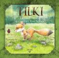 Couverture Tilki, le petit renard qui voulait être humain Editions Elixyria (Elixir of Kids) 2019