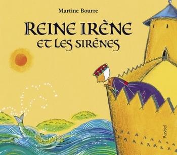 Couverture Reine Irène et les sirènes