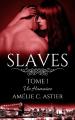 Couverture Slaves, tome 1 : Vie humaine Editions Autoédité 2019