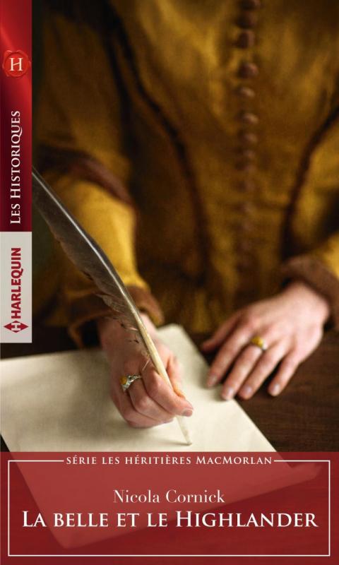 Couverture Les héritières MacMorlan, tome 1 : La Belle Et Le Highlander