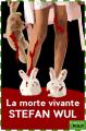 Couverture La mort vivante Editions French pulp 2018