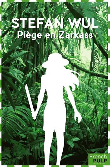 Couverture Piège sur Zarkass