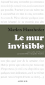 Couverture Le mur invisible Editions Actes Sud 2014