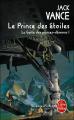 Couverture La Geste des Princes-démons, tome 1 : Le prince des étoiles Editions Le Livre de Poche (Science-fiction) 2004