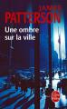Couverture Une ombre sur la ville Editions Le Livre de Poche (Thriller) 2012