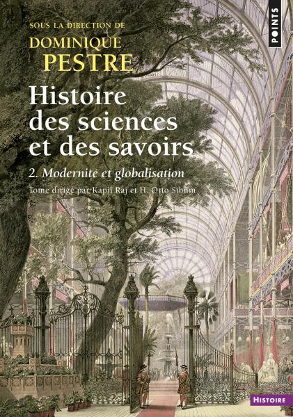 Couverture Histoire des sciences et des savoirs, tome 2 : Modernité et Globalisation