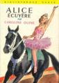 Couverture Alice écuyère Editions Hachette (Bibliothèque verte) 1959251
