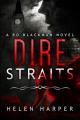 Couverture Bo Blackman, book 1 : Dire Straits Editions CreateSpace 2014