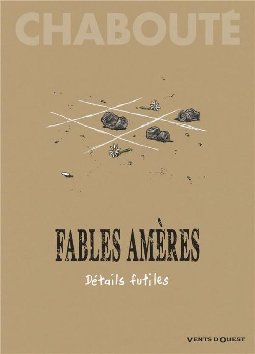 Couverture Fables amères, tome 2 : Détails futiles