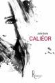 Couverture Caliéor Editions de la Rémanence 2019