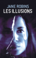 Couverture Les Illusions Editions de Noyelles 2019
