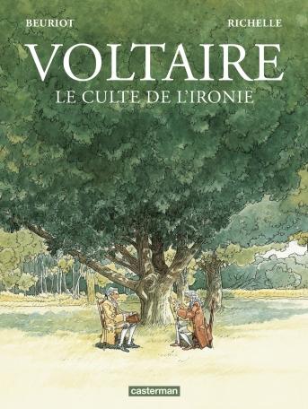 Couverture Voltaire, le culte de l'ironie