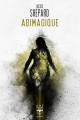 Couverture Abimagique Editions Le Bélial' (Une Heure Lumière) 2019